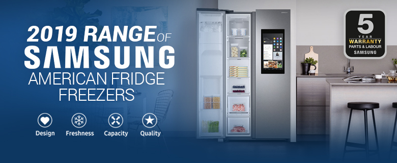 2019 Range of Samsung American Fridge Freezers