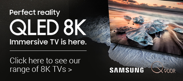 Be the first to experience QLED 8k TV from Samsung - ORDER NOW