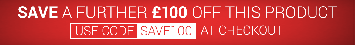 Save £100 with code SAVE100