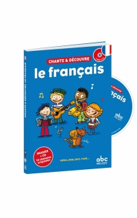 CHANTE ET DÉCOUVRE LE FRANÇAIS