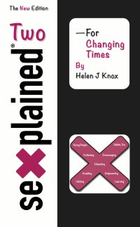 "Single copy - UK ONLY - Single Copy - ""Sexplained Two - For Changing Times"" - £12 each inc of P&P"