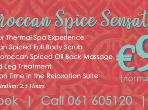 Moroccan Spiced Spa Sensation, Revas Spa and Hair Gallery Co. Limerick
