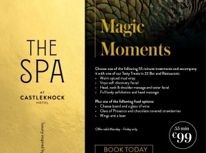 Magic Moments, The Spa at Castleknock Hotel Co. Dublin