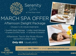 March Spa Offer, Serenity Spa at The Rose Hotel Tralee Co. Kerry