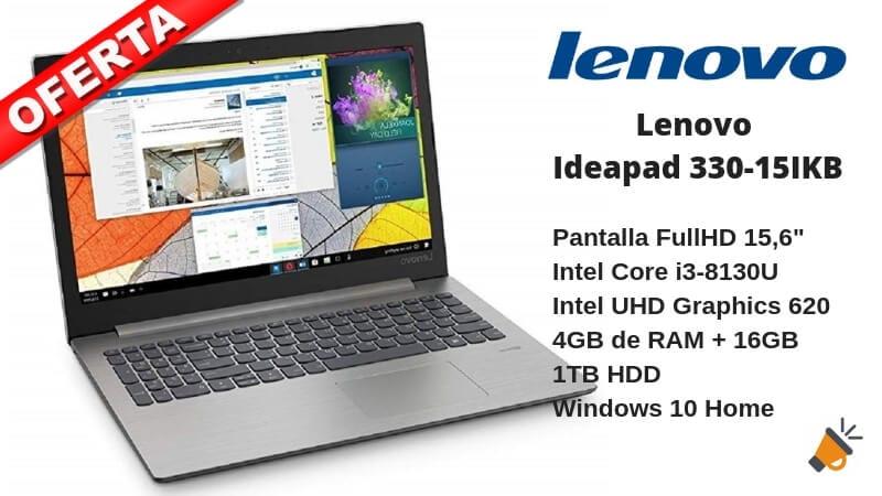 SÓLO HOY! Lenovo Ideapad 330-15IKB 15,6