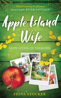 Cover of Apple Island Wife: Escape to Tasmania