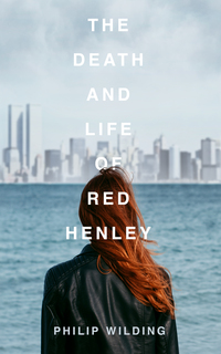 Cover of The Death and Life of Red Henley