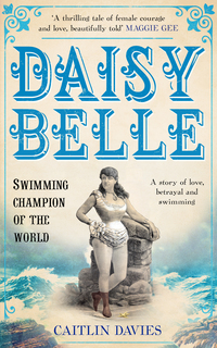 Cover of Daisy Belle: Swimming Champion of the World