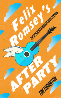 Cover of Felix Romsey's Afterparty