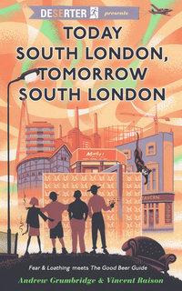 Cover of Deserter presents: Today South London, Tomorrow South London