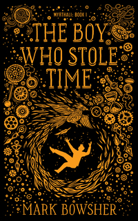 Cover of The Boy Who Stole Time
