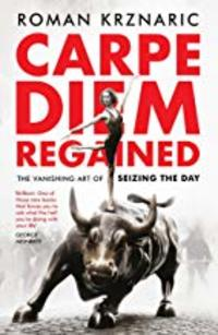 Cover of Carpe Diem Regained