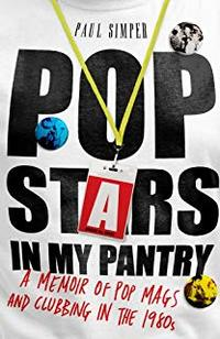 Cover of Pop Stars in My Pantry