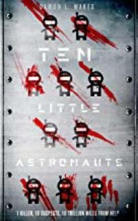 Cover of Ten Little Astronauts