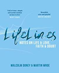 Cover of Lifelines: Notes on Life & Love, Faith & Doubt