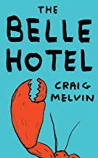 Cover of The Belle Hotel