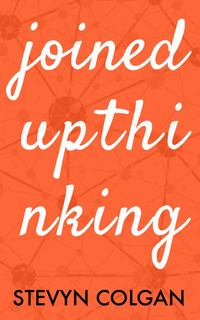 Cover of Joined Up Thinking