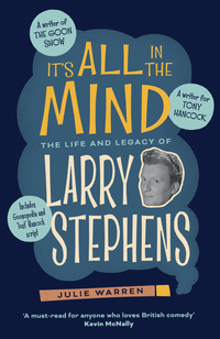 Cover of It's All In The Mind: The Life And Legacy Of Larry Stephens
