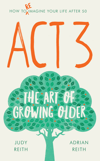 Cover of Act3 – The Art Of Growing Older