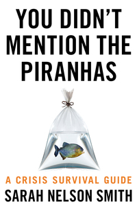 Cover of You Didn't Mention the Piranhas