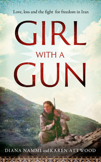Cover of Girl With a Gun: A Teenage Freedom Fighter in Iran