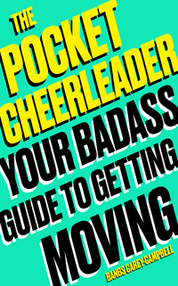 Cover of The Pocket Cheerleader: A Positive Guide to the Life Changing Power of Movement