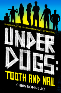 Cover of Underdogs: Tooth and Nail