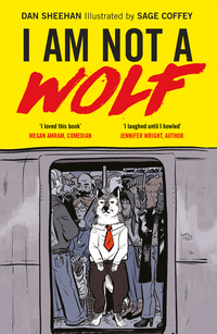 Cover of I AM NOT A WOLF