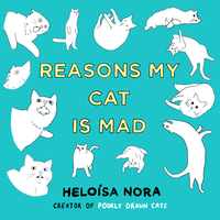 Cover of Reasons My Cat Is Mad