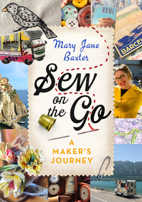 Cover of Sew on the Go: a maker's journey