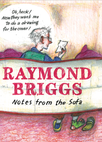 Image result for Notes from the Sofa by Raymond Briggs