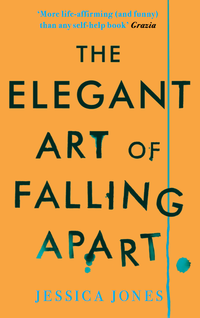 Cover of The Elegant Art Of Falling Apart