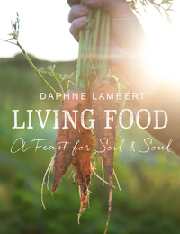 Cover of Living Food: A Feast For Soil & Soul
