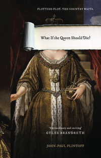 Cover of What If The Queen Should Die?