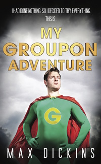 Cover of My Groupon Adventure