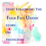Start following four feet under instagram