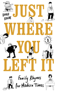 Cover of Just Where You Left It . . . and Other Poems