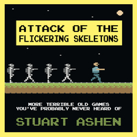 Cover of Attack of the Flickering Skeletons