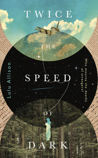 Cover of Twice The Speed Of Dark
