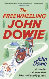 Cover of The Freewheeling John Dowie