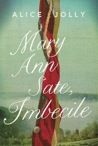Cover of Mary Ann Sate, Imbecile