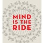 Mind is the ride jacket nov 18