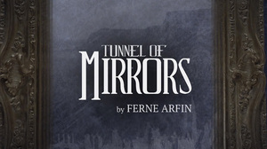 Tunnel of Mirrors