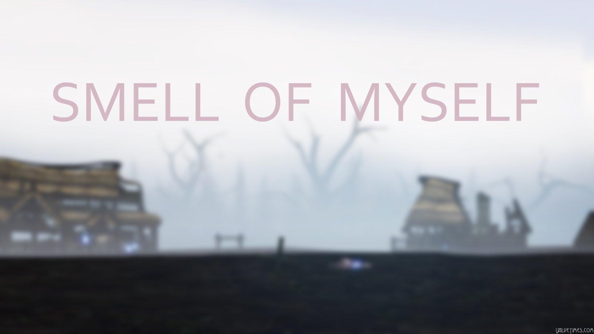 SFM: Smell of Myself