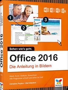 Office 2016 - Die Anleitung in Bildern