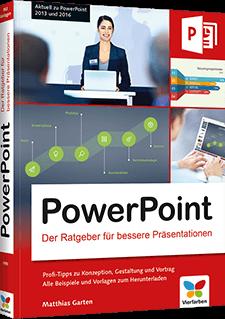 PowerPoint - Der Ratgeber für bessere Präsentationen