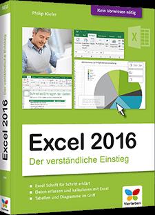Excel 2016 - Der umfassende Ratgeber