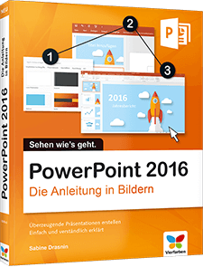 PowerPoint 2016 - Die Anleitung in Bildern