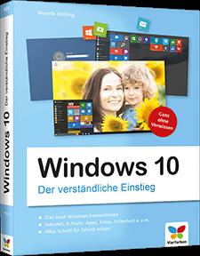 Windows 10 - Der verständliche Einstieg