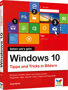 Windows 10 - Tipps und Tricks in Bildern